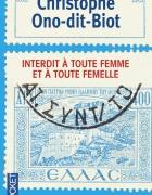 interdit à toute femme et à toute femelle de christophe ono-dit-biot