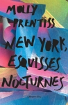 new york esquisses nocturnes molly prentiss