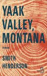 yaak valley, montana smith henderson