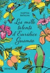 Les mille talents d'Eurídice Gusmão martha batalha
