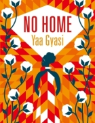 no home de yaa gyasi