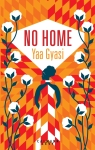 no home yaa gyasi